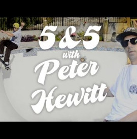 5&5 with Peter Hewitt for Independent Truck