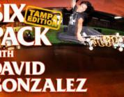 6 Pack: David Gonzalez