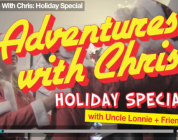 Adventures With Chris Holiday Special