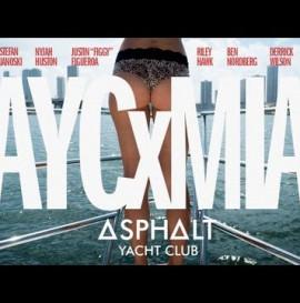 Asphalt Yacht Club Presents: AYCxMIA