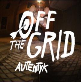 Autentyk - Off The Grid