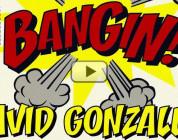 BANGIN! David Gonzalez