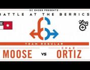 BATB 6 - MOOSE vs CHAZ ORTIZ