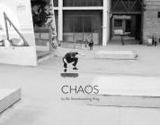 Be Skateboarding Mag | Chaos