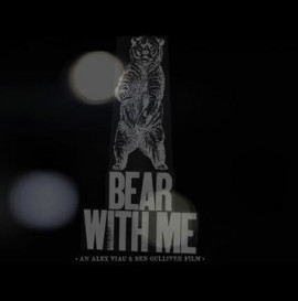 Bear With Me • Trailer • Spring 2011