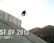 Best Of 2013: Street Part 1