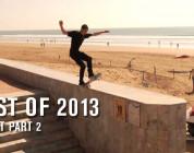 Best Of 2013: Street Part 2