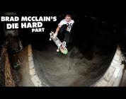 "Brad McClain's ""Die Hard"" Part"
