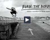 BURN THE BORDERS VIDEO