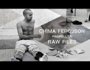 "Chima Ferguson's ""Propeller"" RAW FILES"