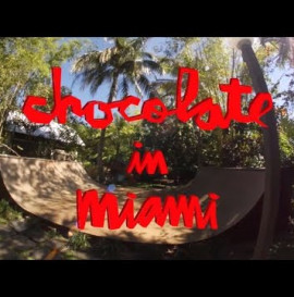 Chocolate Skateboards in Miami Crailtap