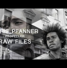 "Chris Pfanner ""Propeller"" RAW FILES"