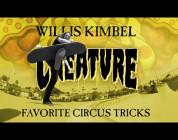 Circus Trickery with Willis Kimbel