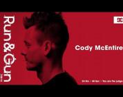 Cody McEntire | Run & Gun