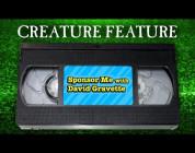 CREATURE FEATURE David Gravette Sponsor Me Tape 2006