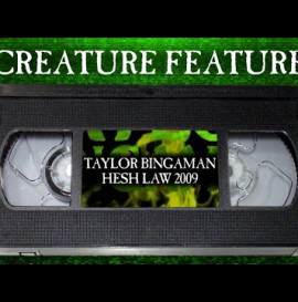 Creature Feature: Taylor Bingaman's Hesh Law Part