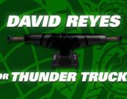 David Reyes for Thunder Trucks