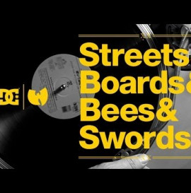 """DC SHOES: """"STREETS & BOARDS & BEES & SWORDS"""""""