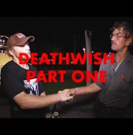 Deathwish Part One: Jamie Foy & Jake Hayes