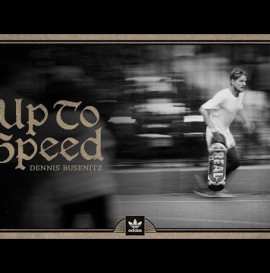 "Dennis Busenitz's ""Up To Speed"" Documentary"