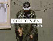 "Desillusion x Nixon present ""THIS IS ANDREW"""