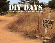 DIY Days...