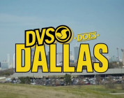 DVS Does Dallas