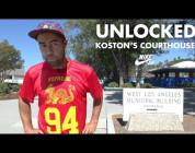 ERIC KOSTON AND THE LA COURTHOUSE UNLOCKED