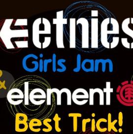 Etnies Girls Jam&Element Best Trick
