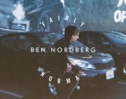FAIRLY NORMAL - BEN NORDBERG