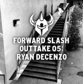 Forward slash outtake 05: Ryan Decenzo