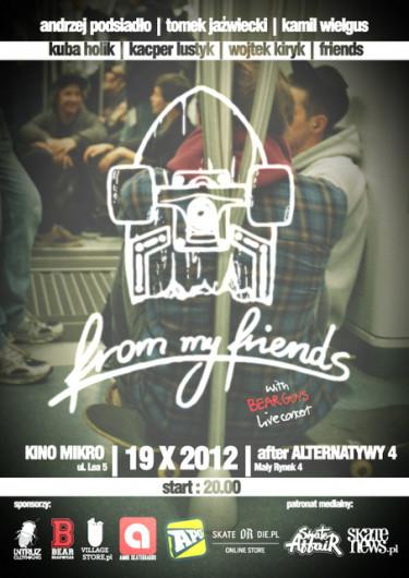 """""""From My Friends"""" - premiera Kraków"""