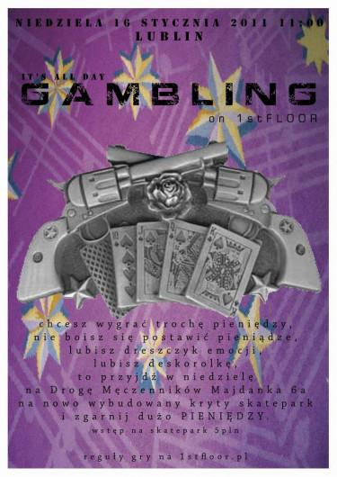 Gambling on 1st Floor