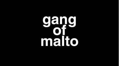 Gang Of Malto