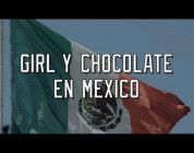 Girl & Chocolate in Mexico
