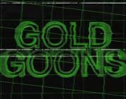 GOLD - GOLD GOONS - TRAILER