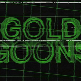 GOLD - GOLD GOONS - TRAILER