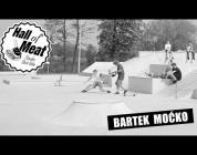 Hall Of Meat: Bartek Moćko