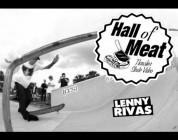 Hall Of Meat: Lenny Rivas