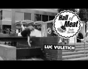 Hall of Meat: Luc Vuletich