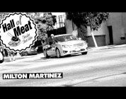 Hall Of Meat: Milton Martinez