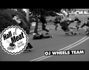 Hall Of Meat: OJ Wheels Team