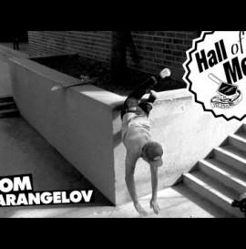 Hall Of Meat: Tom Karangelov