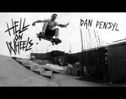 Hell on Wheels: Dan Pensyl