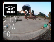 HOW TO DIY SKATE PARK (INSTRUCTIONAL VIDEO) DRUG STORE SKATEBOARDING