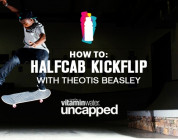 How To: Half Cab Kickflip With Theotis Beasley