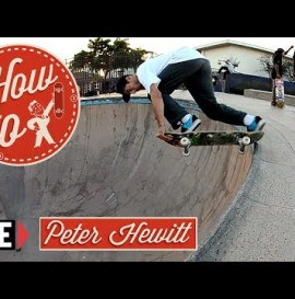 How-To Skateboarding: Backside Tailslide with Peter Hewitt