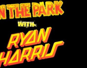 In the Park with Ryan Harris