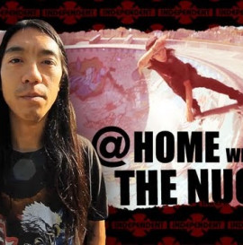 "INDEPENDENT TRUCKS: AT HOME WITH DON ""NUGE"" NGUYEN"
