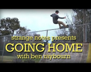 Independent Trucks: Going Home with Ben Raybourn